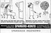Pensionszahlung. Werbung für Spargiro-Konto der Sparkasse. Inserat, Entwurf um 1957.