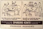 Steuerprüfung, Unordnung. Werbung für Spargiro-Konto der Sparkasse. Inserat, Entwurf um 1957.