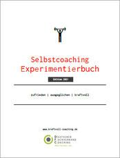 Das Selbstcoaching Workbook mit vielen Experimenten