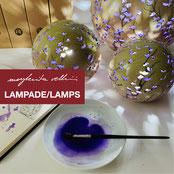 LAMPADE / LAMPS