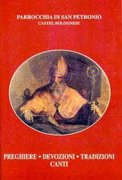 Preghiere, devozioni, tradizioni e canti. Ottobre 2003 - Grafiche 3B Toscanella di Dozza (BO)