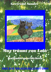 Gertraud Sander, Diplompädagogin. Max träumt von Lola. Autorin.