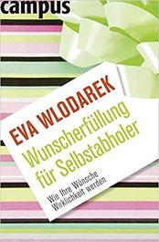 Eva Wlodarek - Wunscherfüllung für Selbstabholer (Buch)