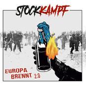 Stockkampf – Europa brennt 2.0