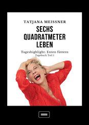 Tatjana Meissner: Die pure Hormonie