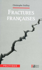 Fractures françaises, Christophe Guilly (2010)
