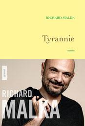 Tyrannie, Richard Malka