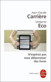 N'espérez pas vous débarrasser des livres, Jean-Claude Carrière - Umberto Eco