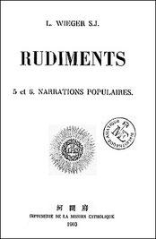 Couverture. Léon WIEGER (1856-1933) : Rudiments. Narrations populaires. T'ou-sé-wé, Chang-hai, troisième édition, 1903, 786 pages.