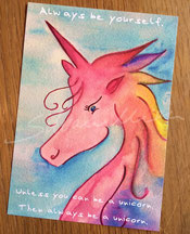"Postkarte Regenbogeneinhorn mit Spruch: ""Always be yourself. Unless you can be a unicorn, then always be a unicorn."""