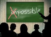 Rendre possible ce qui paraît actuellement impossible