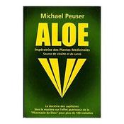 3/ Aloe, Impératrice des plantes médicinales de Michael PEUSER