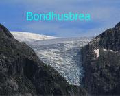 Norwegen mit Wohnmobil Reisebericht, Bondhusbrea