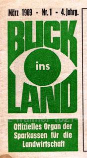 Blick ins Land (vormals Landbote). Landwirtschafts-Zeitung der Sparkassen in den 1960er Jahren.