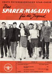 Das Sparer-Magazin für die Jugend. Erste österreichische Spar-Casse 1967. (Das Traimer-Plakat ist integriert)