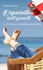 Mein Buch: Organisation leicht gemacht - In 9 Schritten zum entspannten Alltag