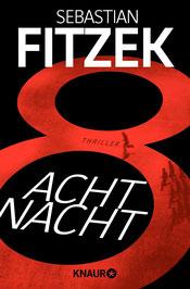 Die Acht Nacht Sebastian Fitzek Buchtipp
