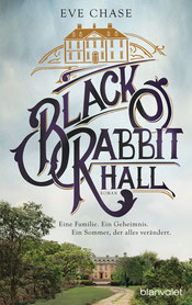 Black Rabbit Hall Eve Chase Buchtipp Rezension
