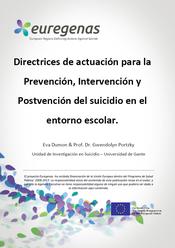 Euregenas. Directrices de actuación para la Prevención, Intervención y Postvención del suicidio en el entorno escolar.