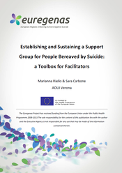 Euregenas, Establishing and Sustaining a Support Group for People Bereaved by Suicide: A toolbox for facilitators.