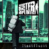 Meister Splinter - Stadtflucht
