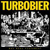 TURBOBIER - Das Neue Festament