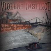 VIOLENT INSTINCT - Bis hierhin lief's noch ganz gut