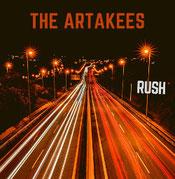 THE ARTAKEES - Rush