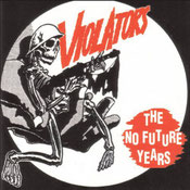 Violators - The no future years