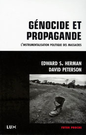 Génocide et propagande (2013), Edward S. Herman et David Peterson.