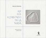 Patricia Valmurián - Así fue el triunfo de la nada