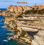 Bildband Korsika, Reisebildband Korsika, Korsikareise, Reiseführer Korsika, Bonifacio