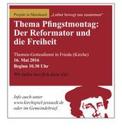 Thema des Gottesdienstes: Luther und die Freiheit