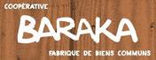 Coopérative Baraka, Fabrique de Biens Communs