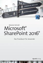 Microsoft SharePoint 2016 Das Praxisbuch für Anwender
