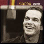 CD Garou Reviens