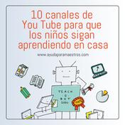 Canales de You Tube para aprender en casa