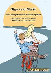 Das Cover des Buches Olga und Marie. Zwei Frauen fahren auf einem roten Fahrrad fahren auf Sonnenuntergang zu.