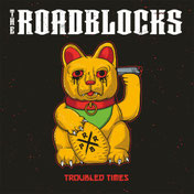 THE ROADBLOCKS - Troubled Times