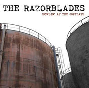 THE RAZORBLADES - Howlin' at the Copycats