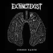 EXTINCT EXIST - Cursed Earth