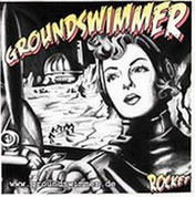 GROUNDSWIMMER - Rocket