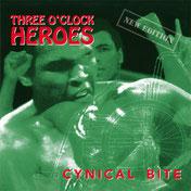 Three O´Clock Heroes - Cynical bite