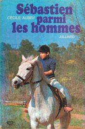 Livre Sébastien parmi les hommes de Cécile Aubry