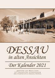 Dessau in alten Ansichten, Kalender
