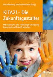 Kita21 Die Zukunftsgestalter Buch