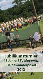 15 Jahre BSV Merkwitz, Jubi-  läumsturnier, Heidewander-  pokal 2012