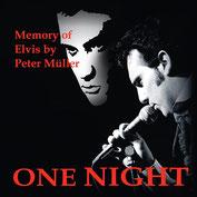 Elvis Show Schweiz  Peter Müller CD One Night