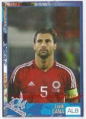 N° 537 - Lorik CANA (2002-Aout 05, PSG > 2013, Albanie)