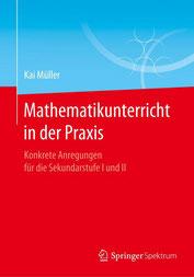 Mathe in der Praxis Kai Müller Vorwort Christian Hesse
